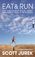Scott Jurek: Eat & Run ★★★★★