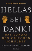 Karl-Wilhelm Weeber: Hellas sei Dank! ★★★★★