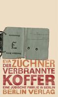 Eva Züchner: Der verbrannte Koffer ★★★★
