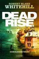 Robert Blake Whitehill: DEADRISE - Gnadenlose Jagd ★★★★
