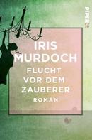 Iris Murdoch: Flucht vor dem Zauberer ★★★