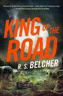 R. S. Belcher: King of the Road