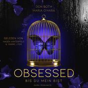 Obsessed - Bis du mein bist