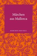 Alexander Märker: Märchen aus Mallorca ★★★★