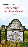 Thomas Breuer: Leander und die alten Meister ★★★★