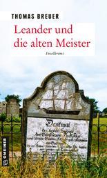 Leander und die alten Meister - Inselkrimi