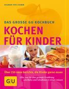 Dagmar von Cramm: Kinder, Kochen für