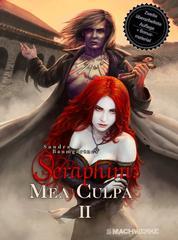 Seraphim: MEA CULPA - Band 2 der Seraphim:Vampirsaga
