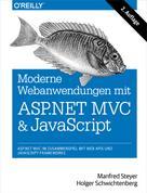 Manfred Steyer: Moderne Web-Anwendungen mit ASP.NET MVC und JavaScript