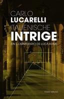 Carlo Lucarelli: Italienische Intrige ★★★★