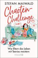Stefan Maiwald: Chaoten-Challenge ★★★★