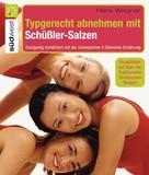 Hans Wagner: Typgerecht abnehmen mit Schüßler-Salzen ★★★★