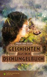 Geschichten aus dem Dschungelbuch - in Einfacher Sprache