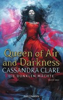 Cassandra Clare: Queen of Air and Darkness ★★★★★