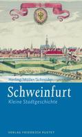 Thomas Horling: Schweinfurt