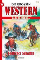 Joe Juhnke: Die großen Western Classic 55 – Western