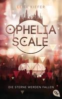 Lena Kiefer: Ophelia Scale - Die Sterne werden fallen ★★★★★