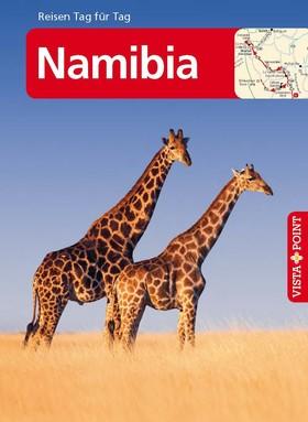 Namibia - VISTA POINT Reiseführer Reisen Tag für Tag