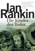 Ian Rankin: Die Kinder des Todes - Inspector Rebus 14 ★★★★