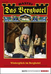 Das Berghotel - Folge 104 - Winterglück im Berghotel