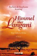 Barbara Keating: Himmel über Langani ★★★★★