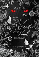 Kristin Ullmann: Your Soul in Wonderland ★★★★