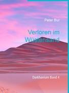 Peter Bur: Verloren im Wüstensand