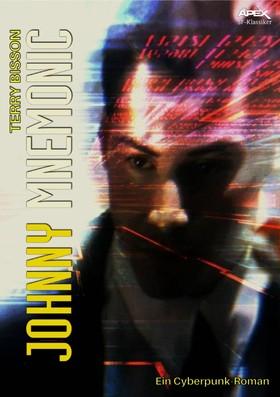 JOHNNY MNEMONIC - Ein Cyberpunk-Roman
