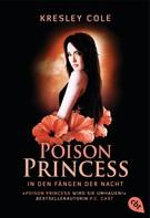 Kresley Cole: Poison Princess - In den Fängen der Nacht ★★★★★