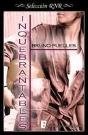Bruno Puelles: Inquebrantables