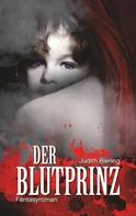Judith Biering: Der Blutprinz