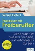 Svenja Hofert: Praxisbuch für Freiberufler ★★★★★