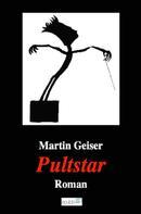 Martin Geiser: Pultstar