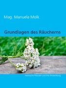 Mag. Manuela Molk: Grundlagen des Räucherns