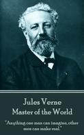 Jules Verne: Master of the World