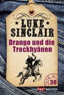 Luke Sinclair: Drango und die Treck-Hyänen ★★★★★