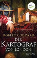 Robert Goddard: Der Kartograf von London ★★★★