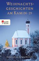 Barbara Mürmann: Weihnachtsgeschichten am Kamin 29 ★★★★