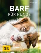 André Seeger: BARF für Hunde