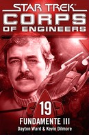 Dayton Ward: Star Trek - Corps of Engineers 19: Fundamente 3 ★★★★