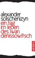 Alexander Solschenizyn: Ein Tag im Leben des Iwan Denissowitsch ★★★★★