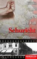 Christian Lunzer: Der Fall Schuricht ★★★★