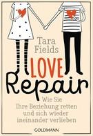 Tara Fields: Love Repair ★★★★