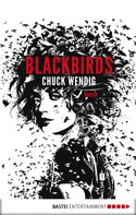 Chuck Wendig: Blackbirds ★★★★★