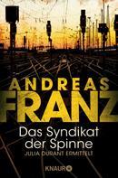 Andreas Franz: Das Syndikat der Spinne ★★★★★