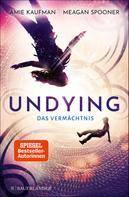 Meagan Spooner: Undying – Das Vermächtnis ★★★★