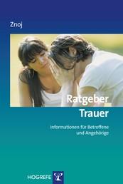 Ratgeber Trauer - Informationen für Betroffene und Angehörige