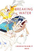 Indrapramit Das: Breaking Water