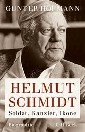 Helmut Schmidt - Soldat, Kanzler, Ikone