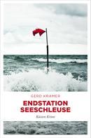 Gerd Kramer: Endstation Seeschleuse ★★★★